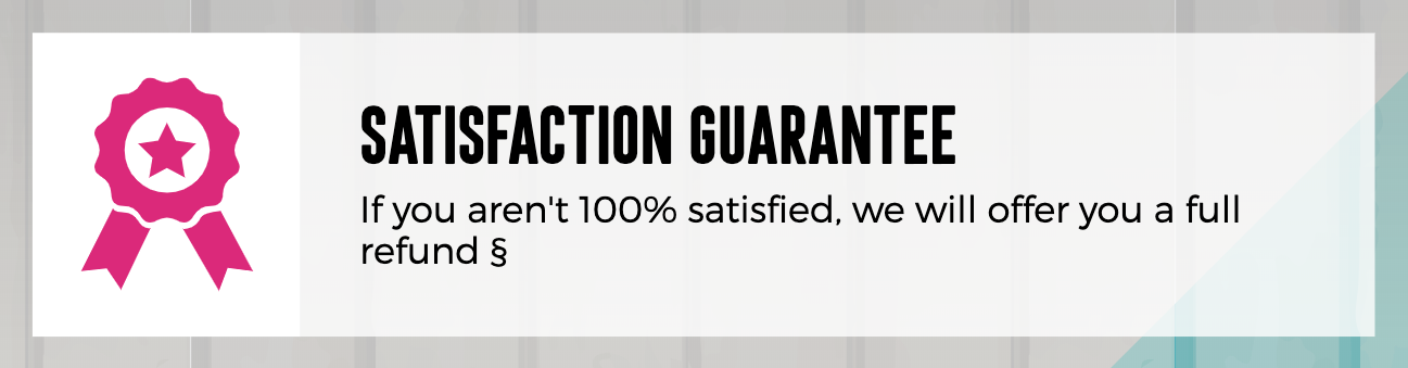 Absolute Satisfaction Guarantee